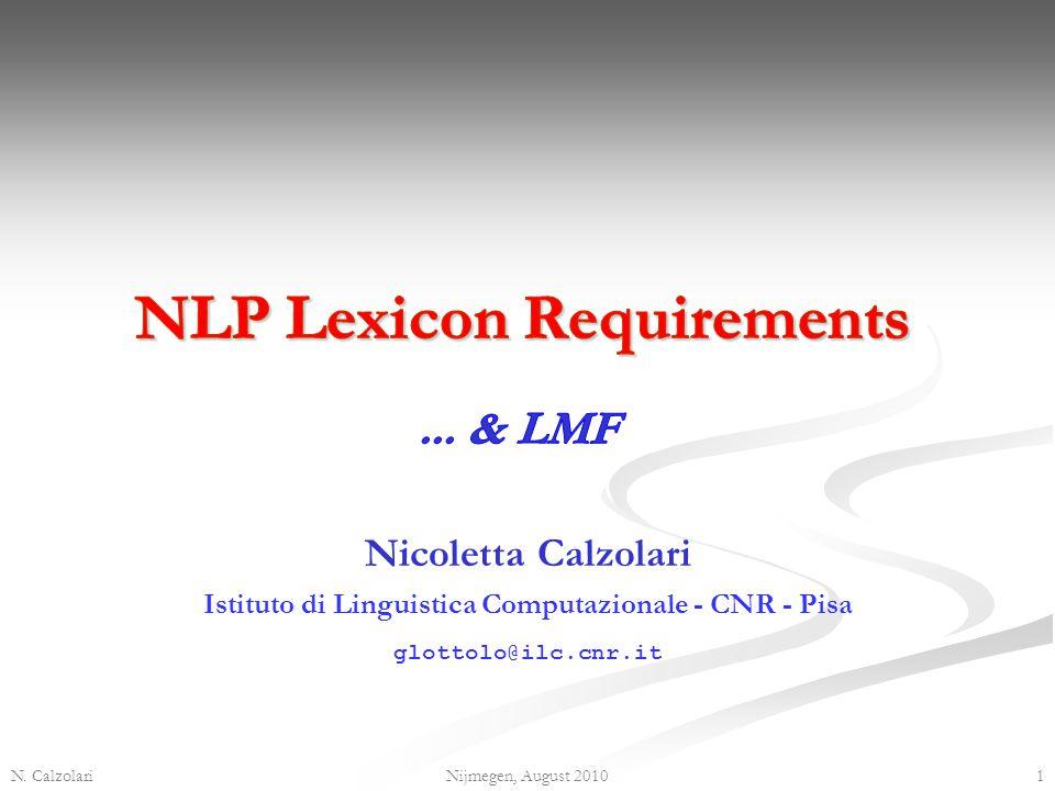 Nicoletta Calzolari Istituto di Linguistica Computazionale - CNR - Pisa glottolo@ilc.cnr.it N.