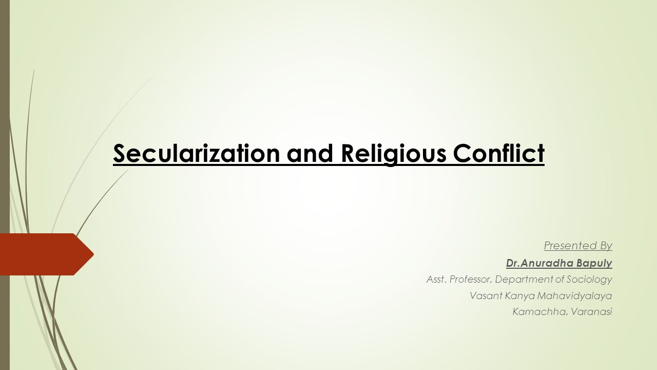 Meaning of Secularization  Secularization is a process of social change through which the influence of religion declines in public affair.