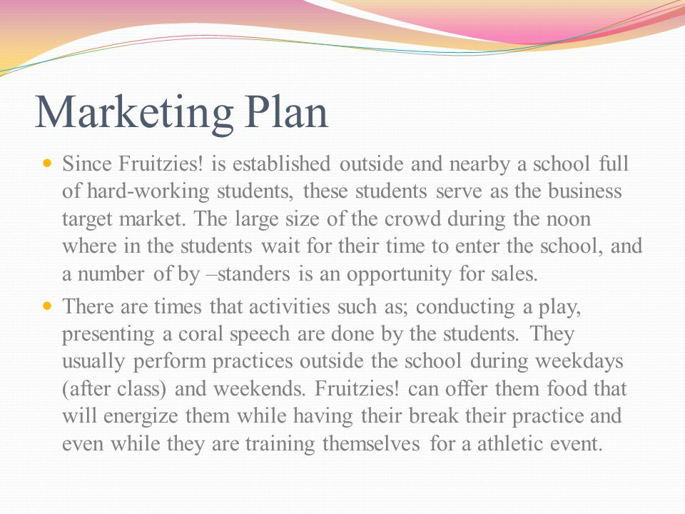 Marketing Plan Since Fruitzies.