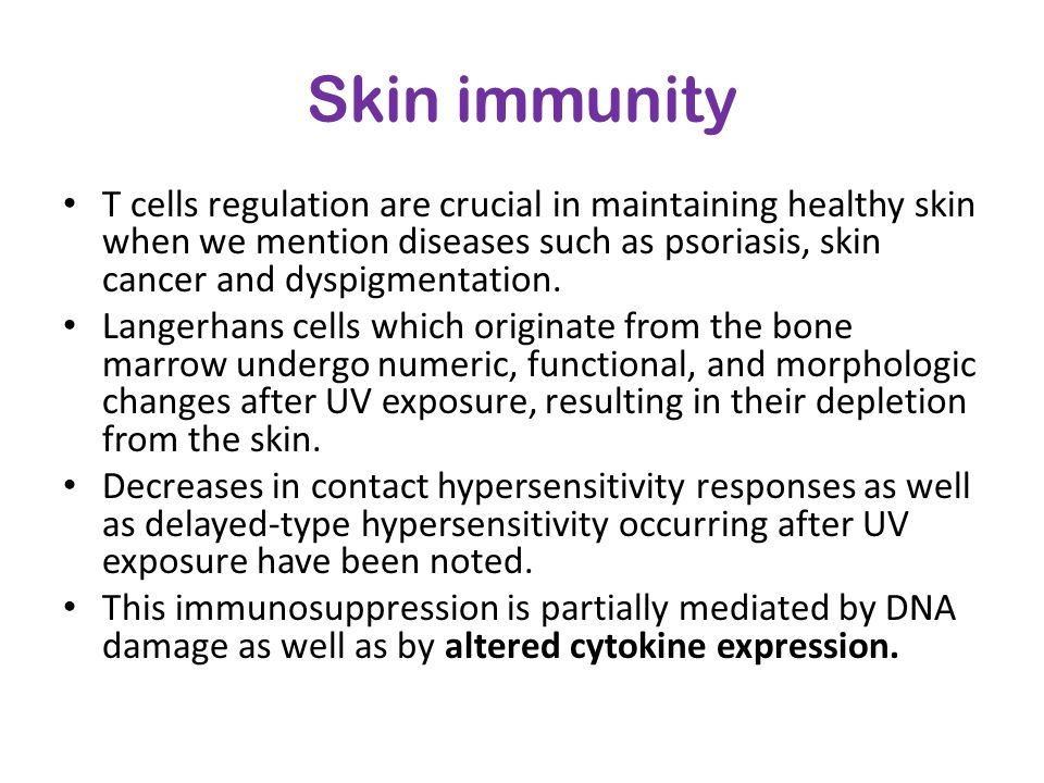 Skin immunity T cells regulation are crucial in maintaining healthy skin when we mention diseases such as psoriasis, skin cancer and dyspigmentation.
