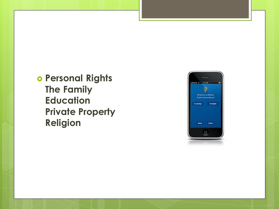  Personal Rights The Family Education Private Property Religion
