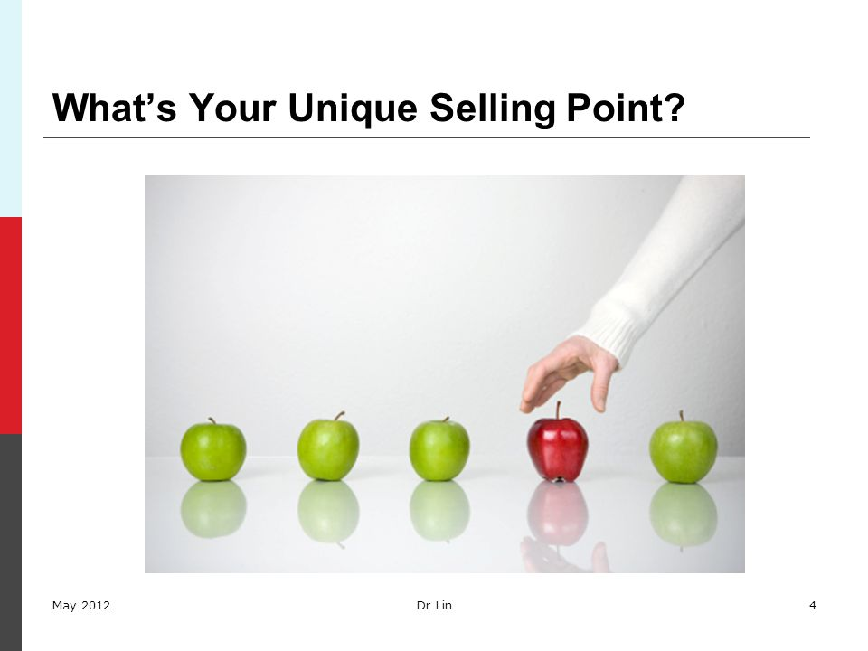 What's Your Unique Selling Point? May 2012Dr Lin4