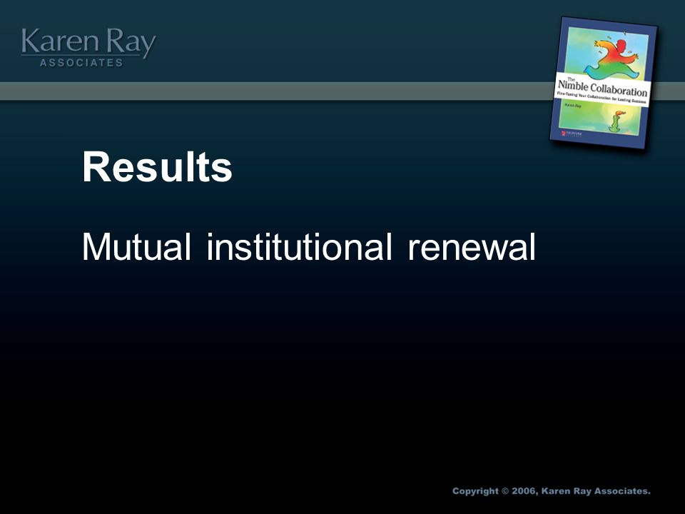 Results Mutual institutional renewal