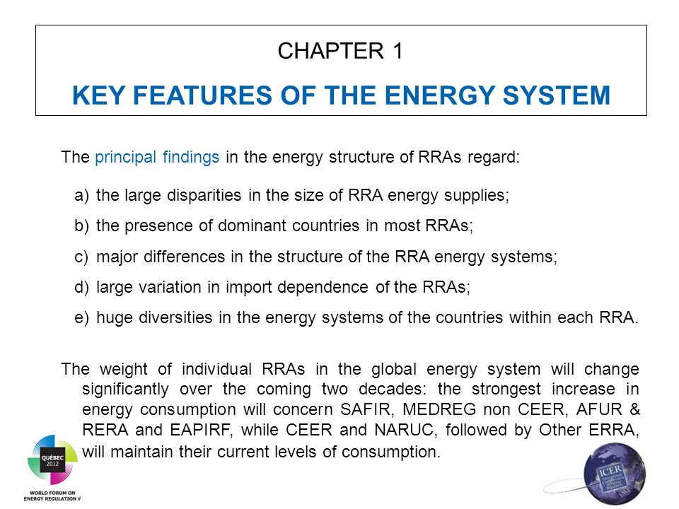 CHAPTER 1 KEY FEATURES OF THE ENERGY SYSTEM The principal findings in the energy structure of RRAs regard: a)the large disparities in the size of RRA