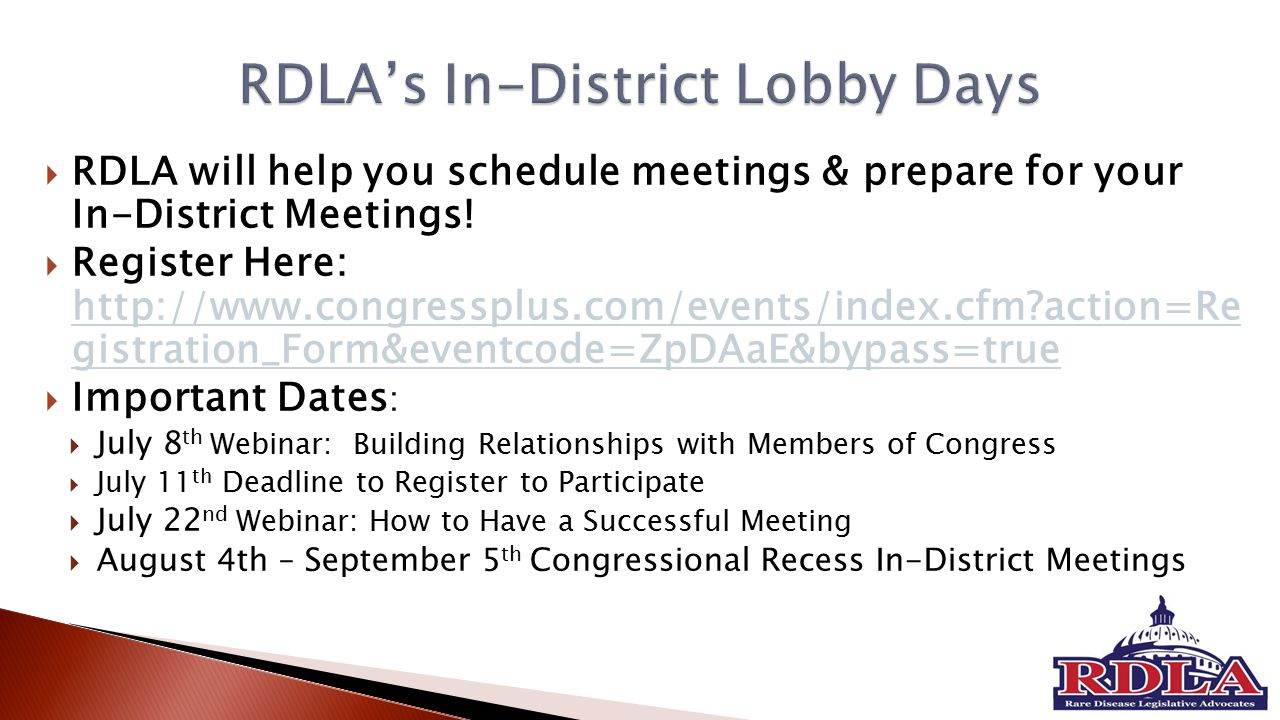 RDLA will help you schedule meetings & prepare for your In-District Meetings.