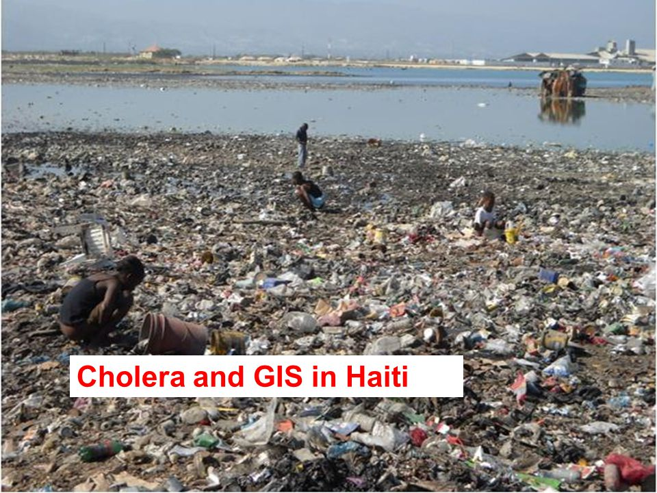 """Outbreaks of cholera in Haiti: Long-term social problems 34 Contents Source: Dupuis, Ludovic, """"Field-friendly spatial analysis tool to aid MSF cholera"""