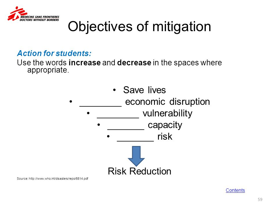 Objectives of mitigation Action for students: Use the words increase and decrease in the spaces where appropriate. Save lives ________ economic disrup