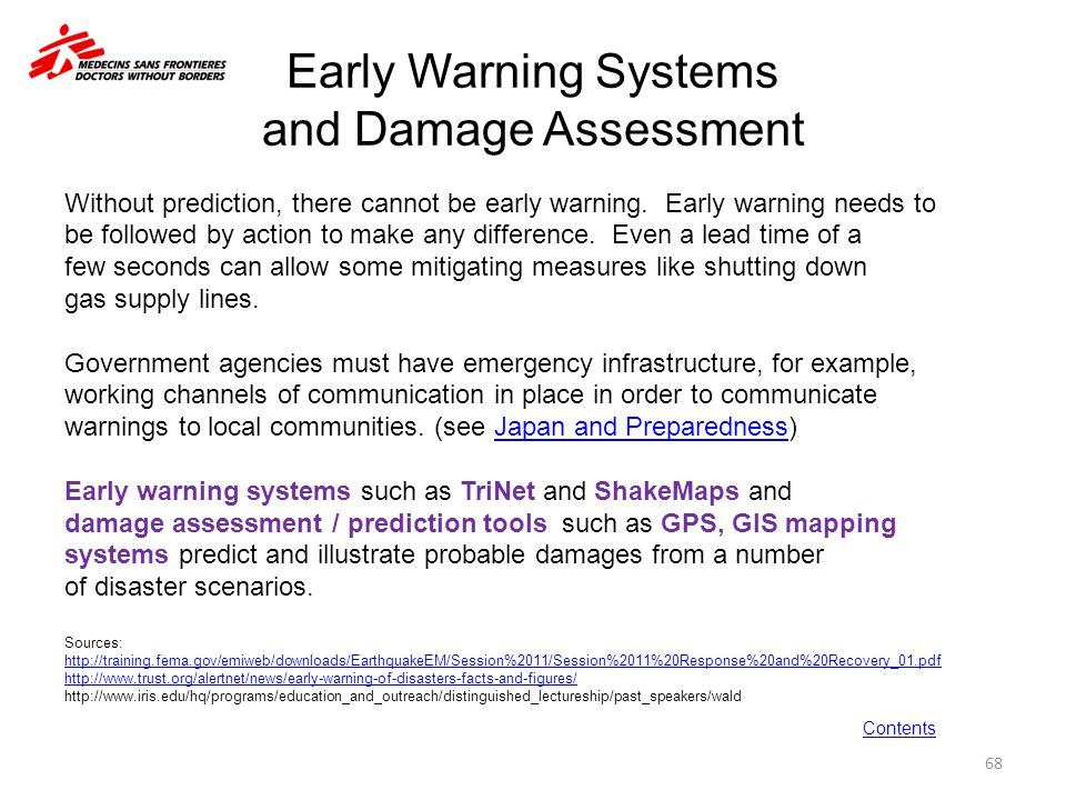 Early Warning Systems and Damage Assessment Without prediction, there cannot be early warning. Early warning needs to be followed by action to make an