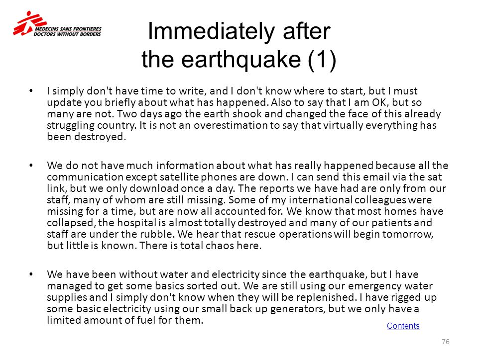 Immediately after the earthquake (1) I simply don't have time to write, and I don't know where to start, but I must update you briefly about what has