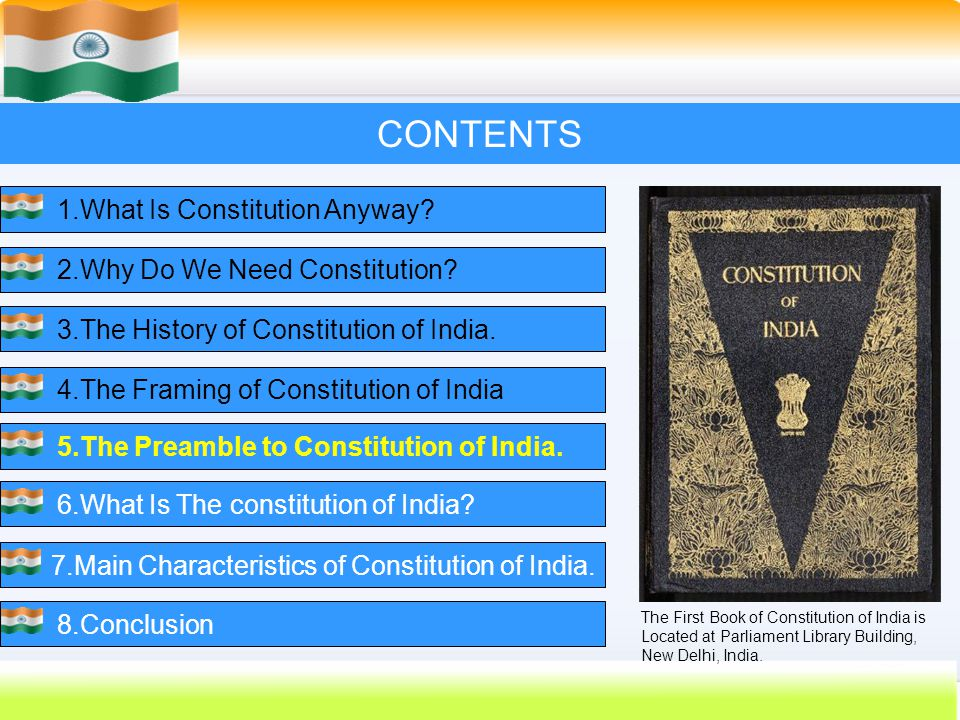 32 CONTENTS 1.What Is Constitution Anyway?2.Why Do We Need Constitution?3.The History of Constitution of India.4.The Framing of Constitution of India5