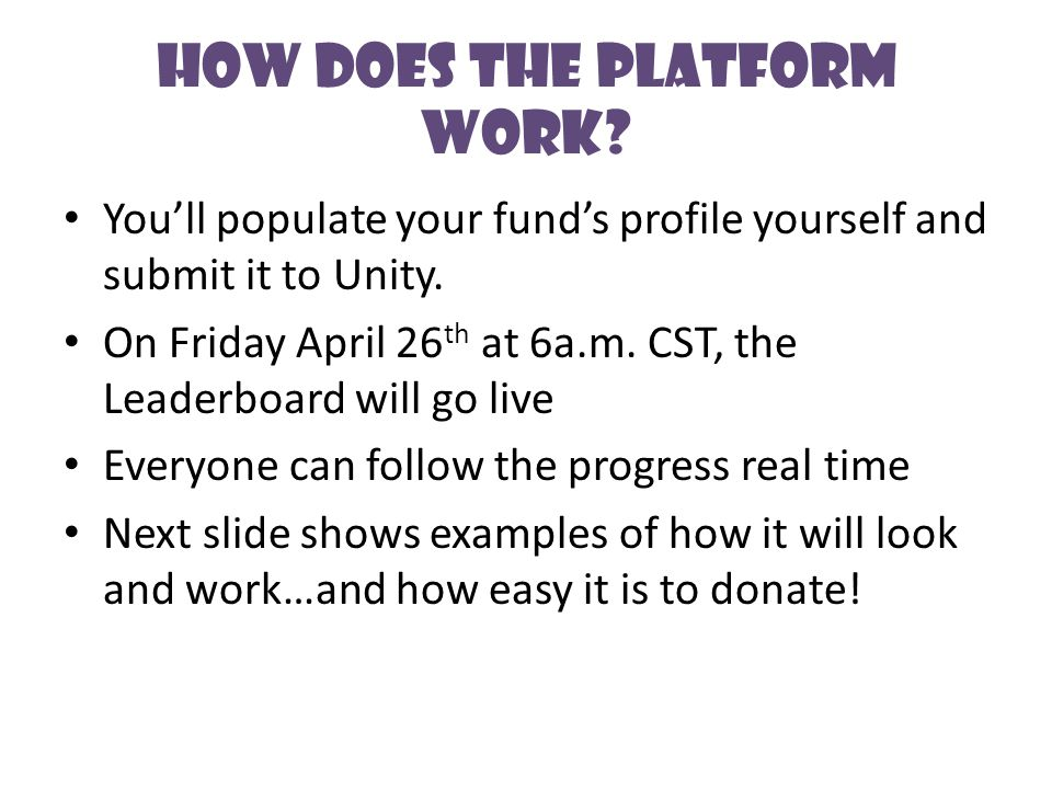 How Does the Platform Work. You'll populate your fund's profile yourself and submit it to Unity.