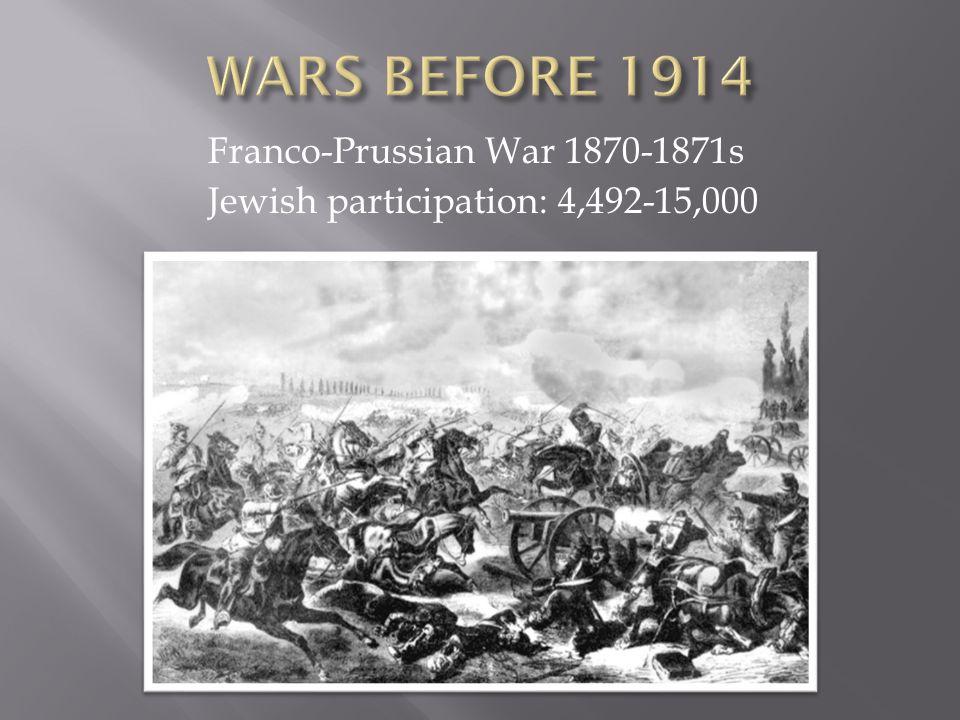 Franco-Prussian War 1870-1871s Jewish participation: 4,492-15,000
