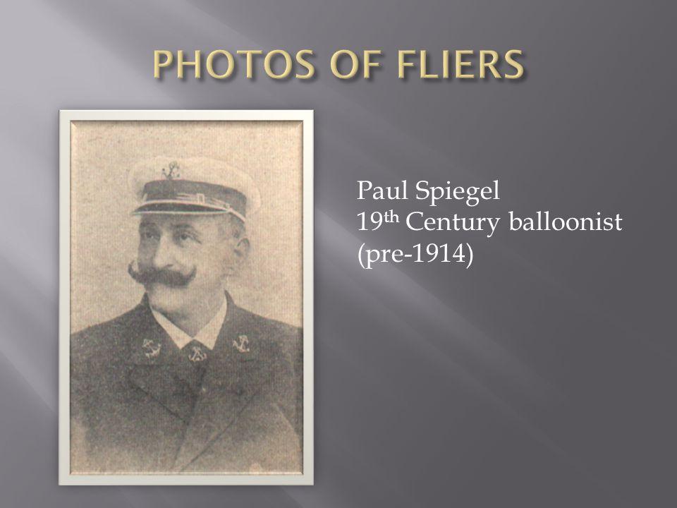 Paul Spiegel 19 th Century balloonist (pre-1914)