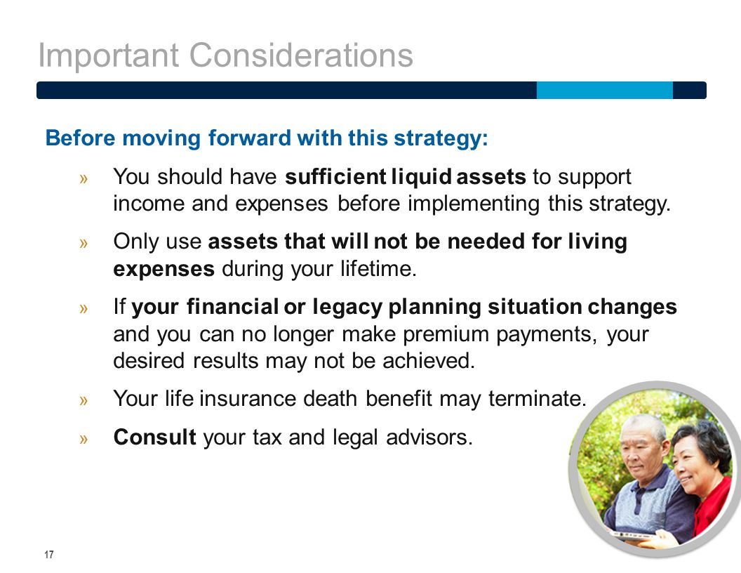 Important Considerations 17 Before moving forward with this strategy: » You should have sufficient liquid assets to support income and expenses before