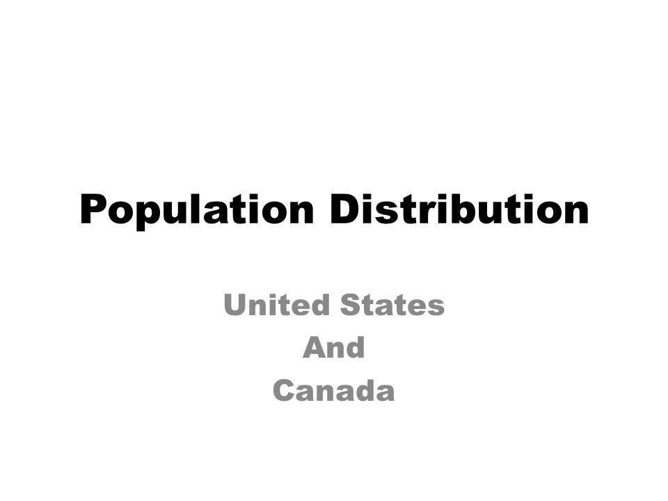 Population Distribution United States And Canada