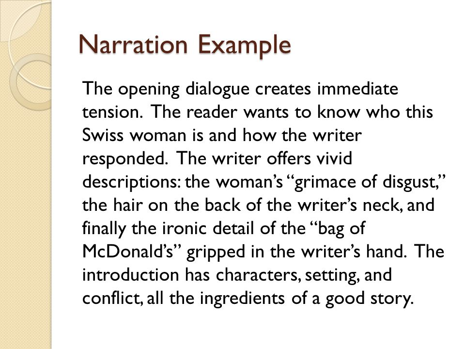 Narration Example The opening dialogue creates immediate tension.