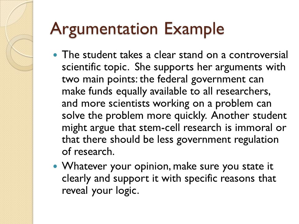 Argumentation Example The student takes a clear stand on a controversial scientific topic.