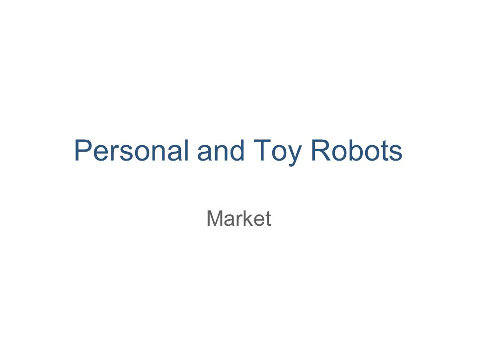 Personal and Toy Robots Market