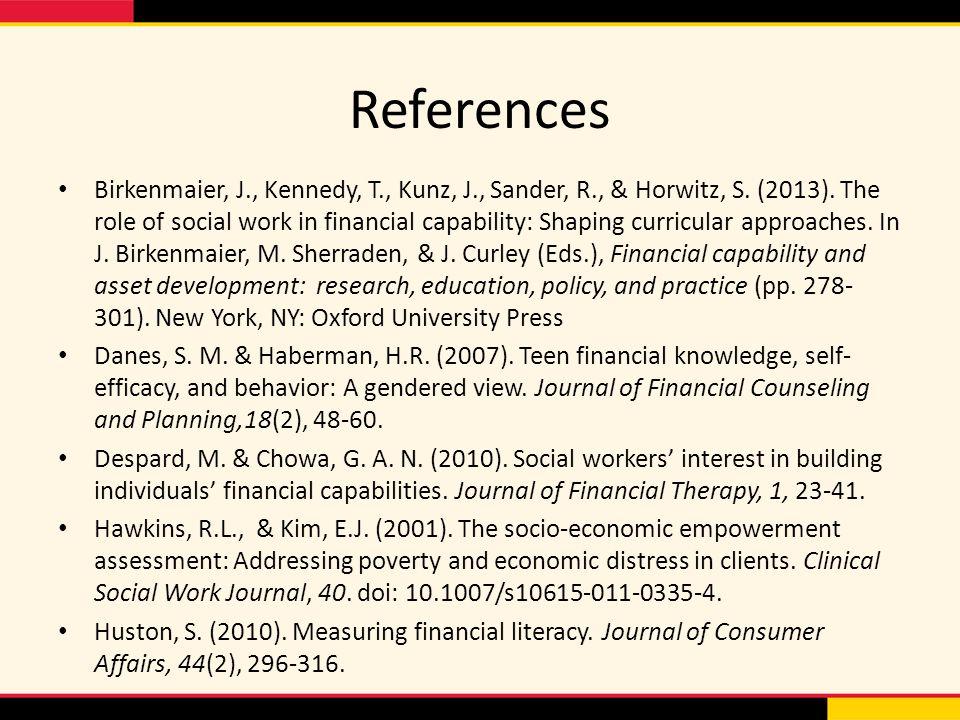 References Birkenmaier, J., Kennedy, T., Kunz, J., Sander, R., & Horwitz, S.