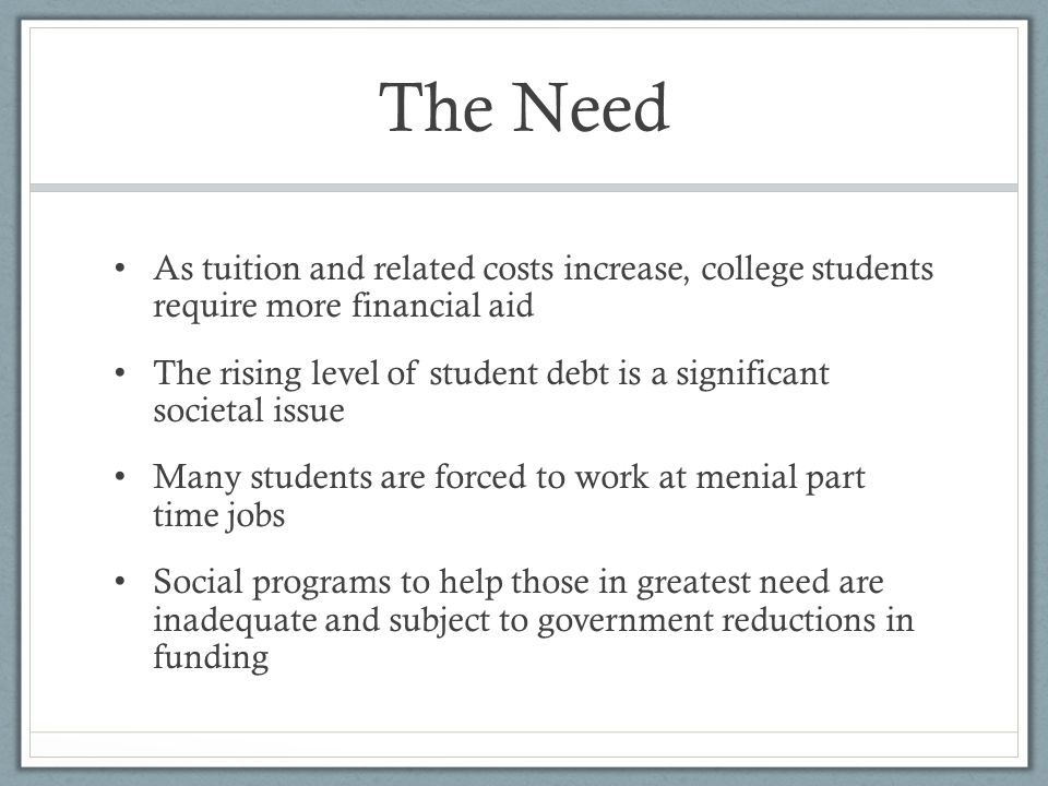 Benefits to Participating Universities Provides a program attractive to need based students Compliments existing programs and utilizes existing social engagement organizational structures Adds to the University's community outreach function Requires minimal University funding