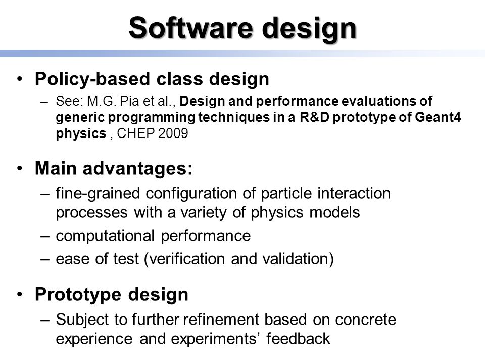 Software design Policy-based class design –See: M.G.