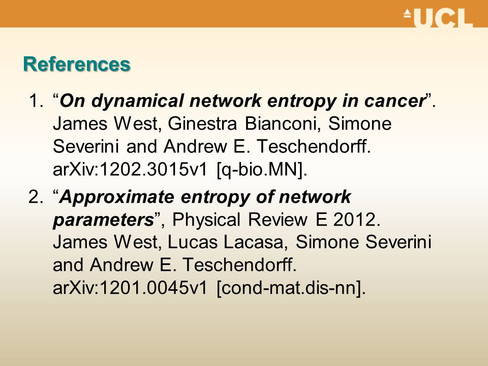 References 1. On dynamical network entropy in cancer .