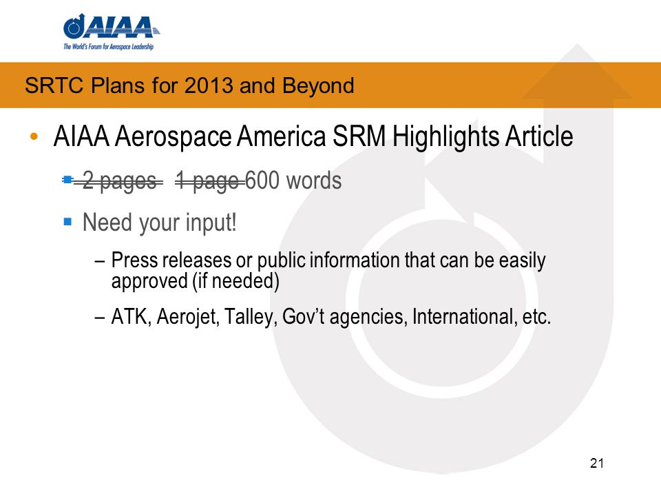 21 AIAA Aerospace America SRM Highlights Article  2 pages 1 page 600 words  Need your input.