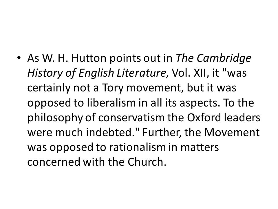 As W. H. Hutton points out in The Cambridge History of English Literature, Vol. XII, it