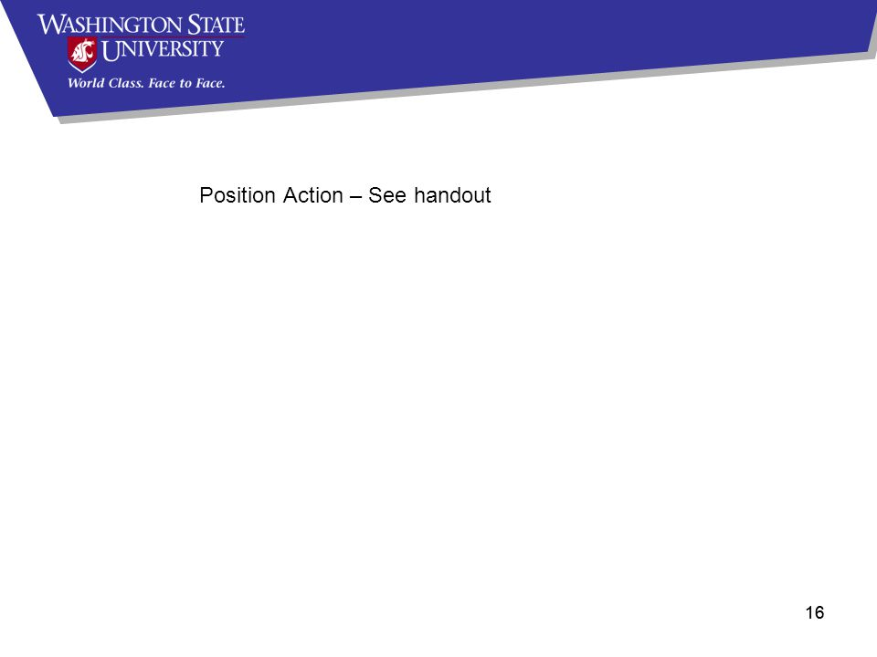 16 Position Action – See handout