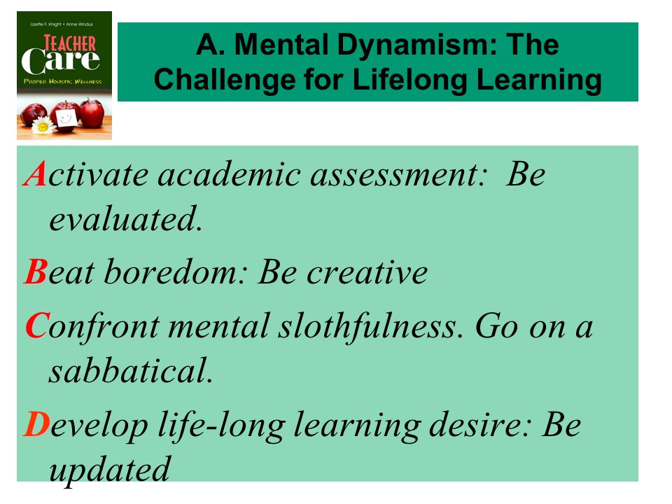 A Activate academic assessment: Be evaluated.