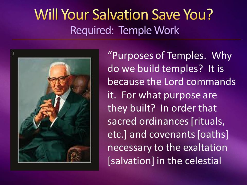 Purposes of Temples. Why do we build temples. It is because the Lord commands it.