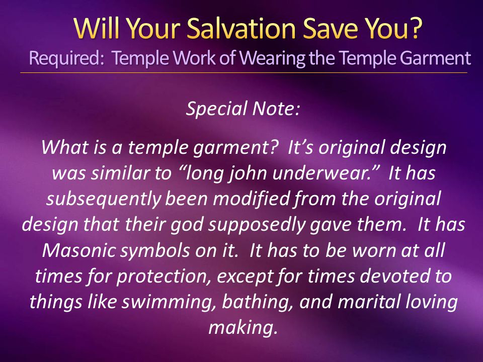 Special Note: What is a temple garment.