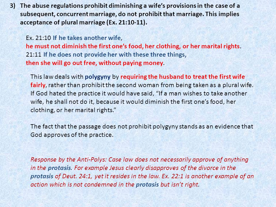 3)The abuse regulations prohibit diminishing a wife's provisions in the case of a subsequent, concurrent marriage, do not prohibit that marriage. This