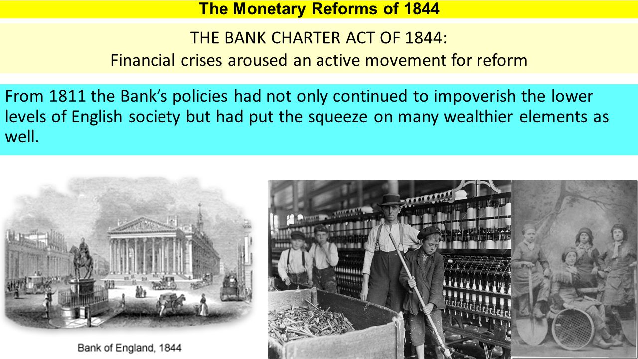From 1811 the Bank's policies had not only continued to impoverish the lower levels of English society but had put the squeeze on many wealthier elements as well.