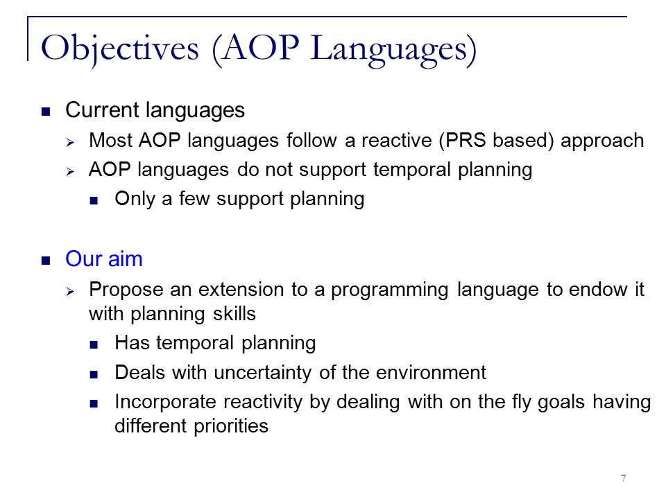 48 An AOP language having:  Cognitive aspects specific to intelligent agents  Communication primitives  Mobility primitives  Temporal planning capability (New) P-CLAIM Agent:  Is autonomous, intelligent and mobile  Has a mental state containing knowledge, goals, and capabilities  Is able to communicate with other agents  Entails a planning based behaviour (New)  Achieves goals based on their priorities (New)  Maintains the stability of the plan in the dynamic environments (New) P-CLAIM