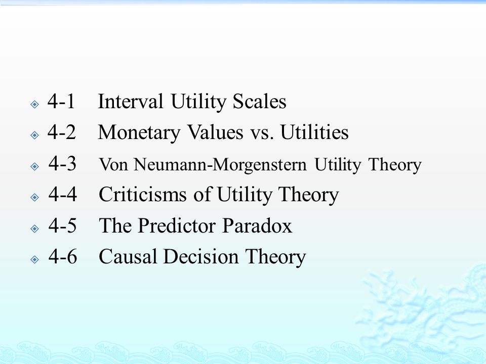 Von Neumann-Morgenstern Utility Theory  John Von Neumann, a mathematician AND Oskar Morgenstern, an economist, developed an approach to utility that avoids the objections we raised to EMVs.