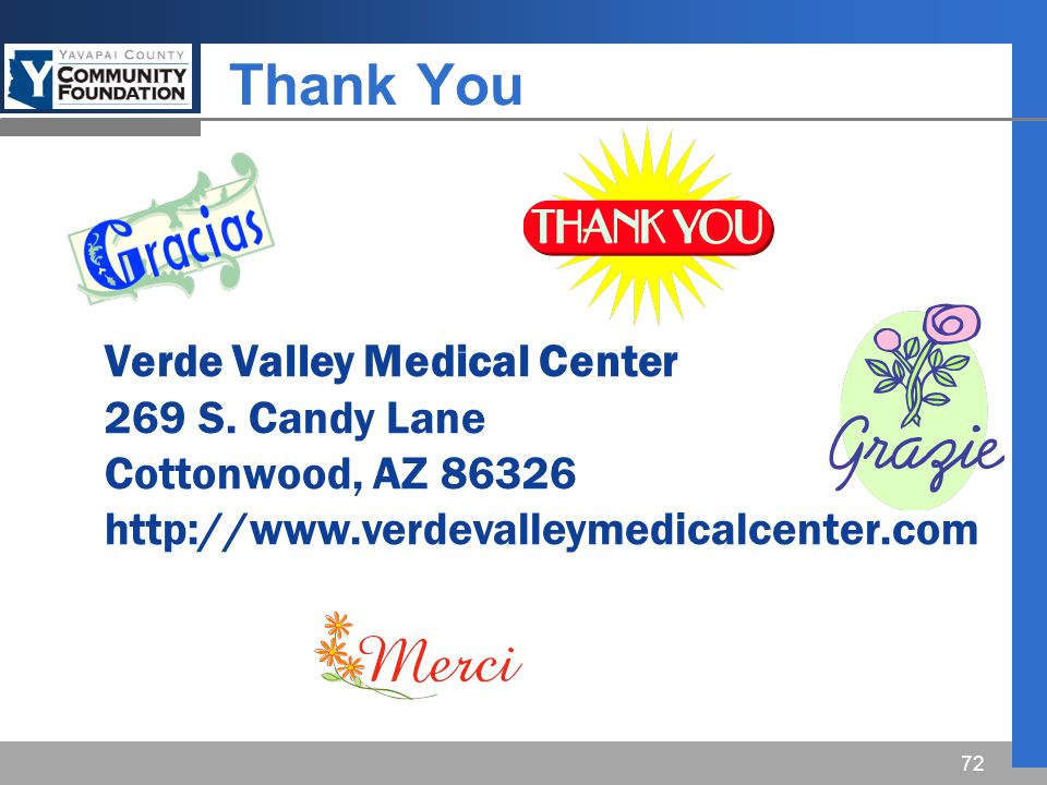 Thank You 72 Verde Valley Medical Center 269 S.