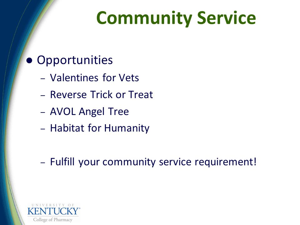 Community Service Opportunities – Valentines for Vets – Reverse Trick or Treat – AVOL Angel Tree – Habitat for Humanity – Fulfill your community service requirement!