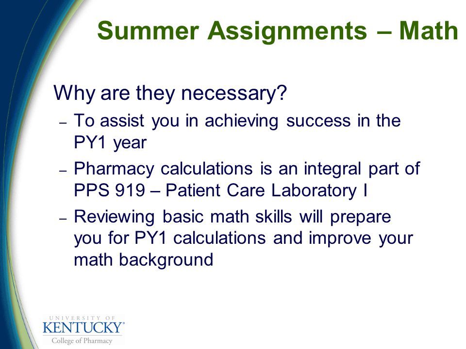Summer Assignments – Math Why are they necessary.