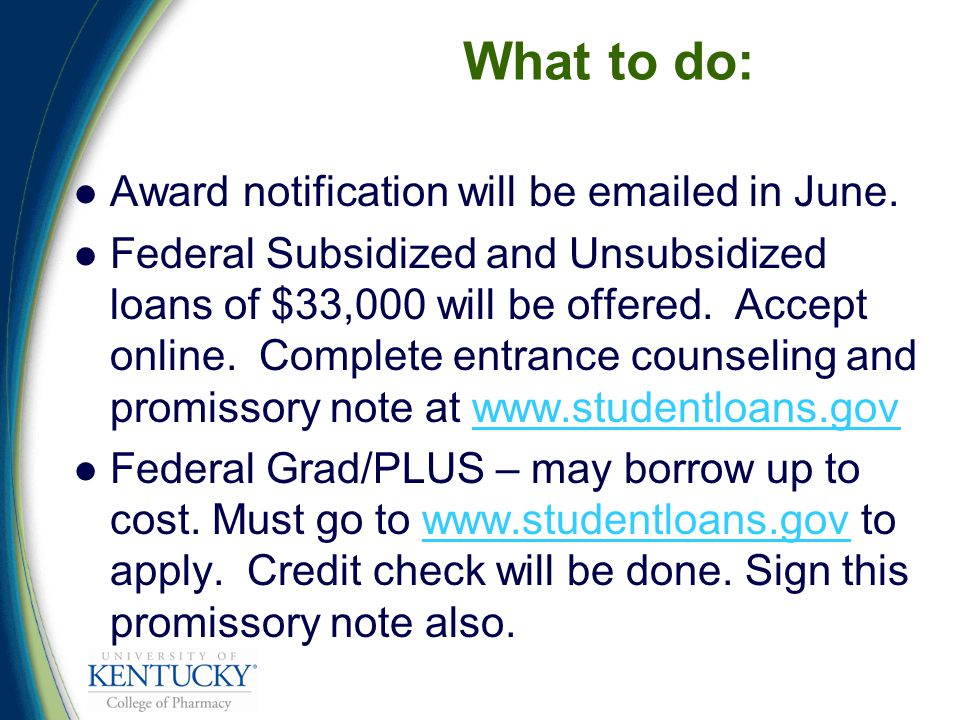 What to do: Award notification will be emailed in June.