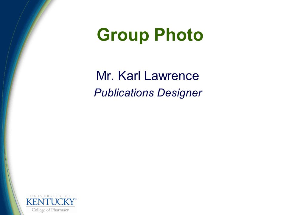 Group Photo Mr. Karl Lawrence Publications Designer