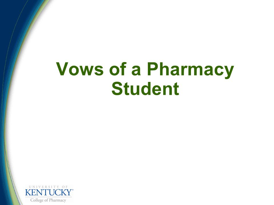 Vows of a Pharmacy Student