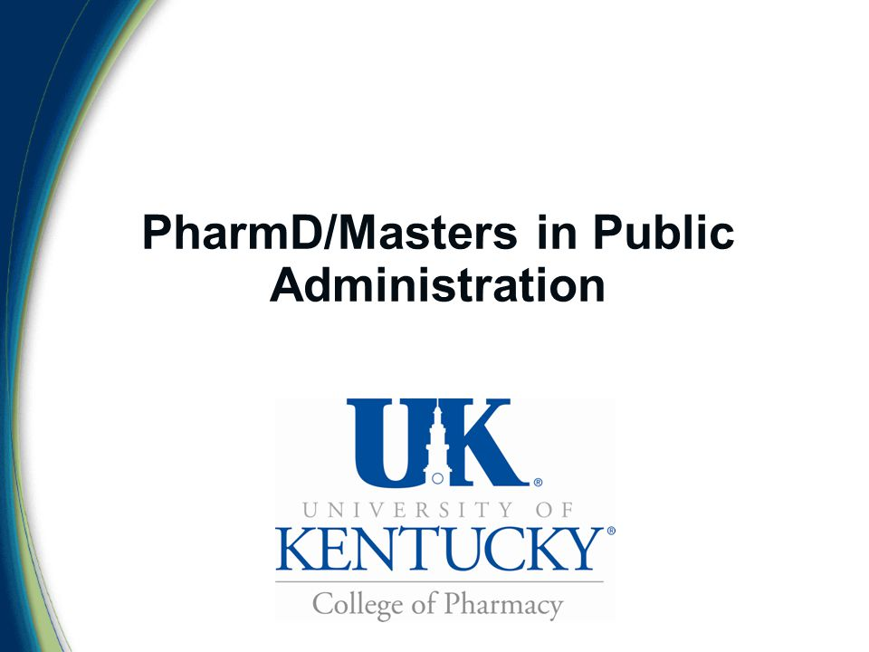 PharmD/Masters in Public Administration