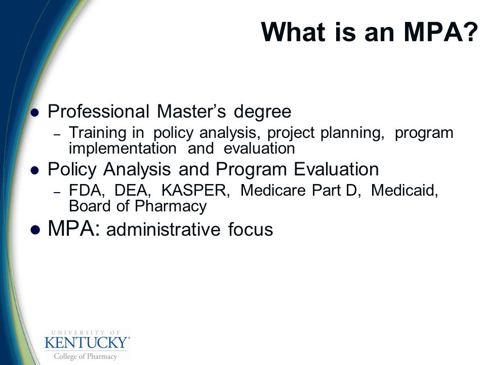 What is an MPA.