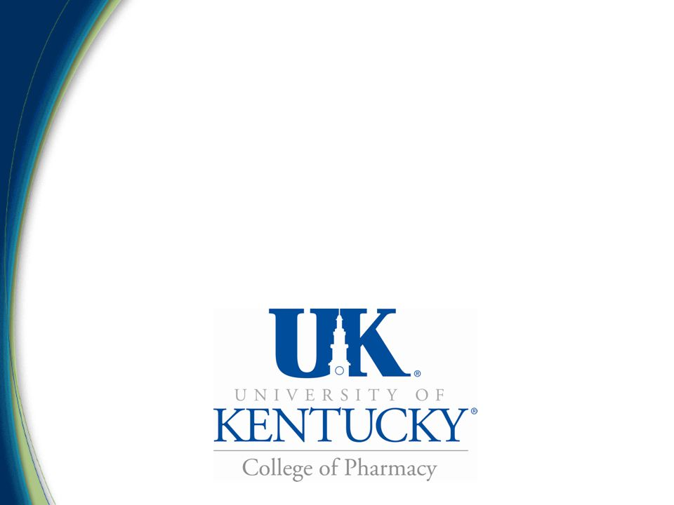 PharmD / MPA No prerequisite courses GRE is required (best time to complete?) 9 courses (plus Capstone) All courses offered after 4:30 PM Internship requirement – Component of APPE Abbott, KY Medicaid, Humana, Office of Pharmacy Affairs, UK HMO, United Health care, and others