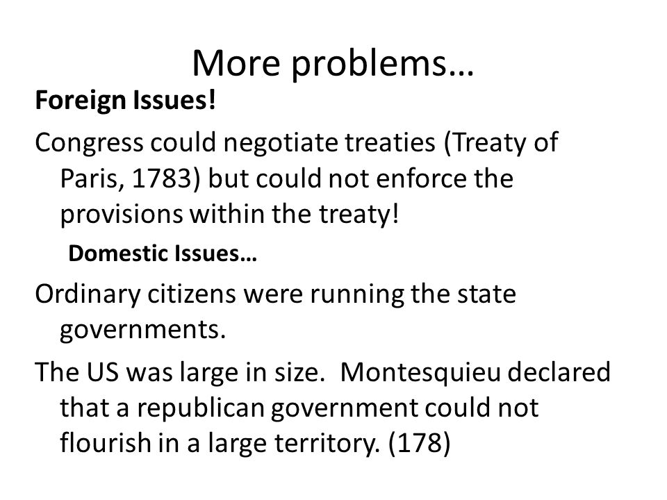 More problems… Foreign Issues.
