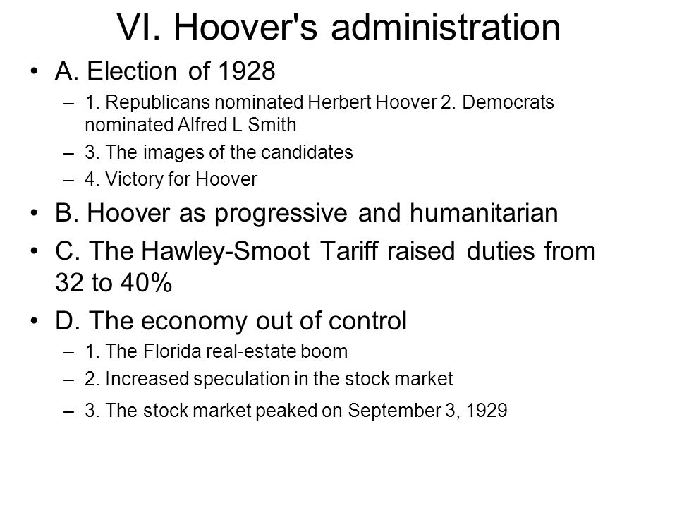 VII Hoover & the Great Depression A.The stock market had its worst day on October 29, 1929 B.