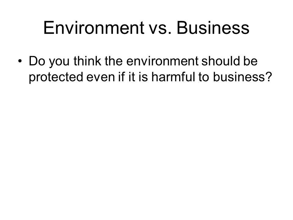 Environment vs.