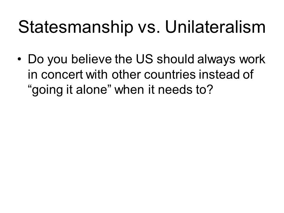 Statesmanship vs.