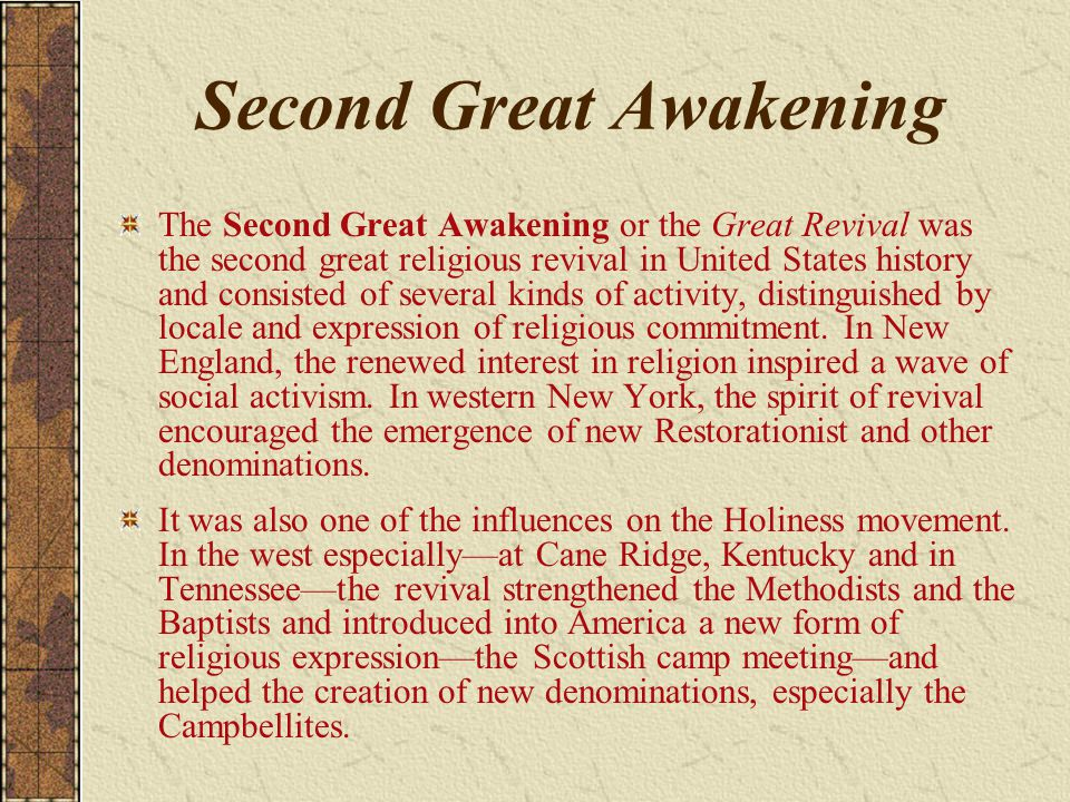 Second Great Awakening The Second Great Awakening or the Great Revival was the second great religious revival in United States history and consisted o